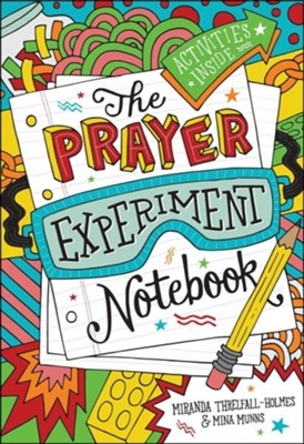 The Prayer Experiment Notebook  -     By: Miranda Threlfall-Holmes, Mina Munns