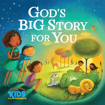 God's Big Story For You  -     By: Our Daily Bread