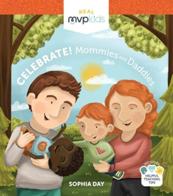 Celebrate ! Mommies and Daddies  -     By: Sophia Day, Megan Johnson     Illustrated By: Stephanie Strouse