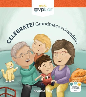 Celebrate! Grandmas and Grandpas  -     By: Sophia Day, Megan Johnson     Illustrated By: Stephanie Strouse