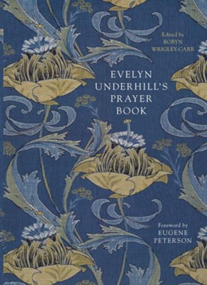 Evelyn Underhill's Prayer Book  -     By: Evelyn Underhill