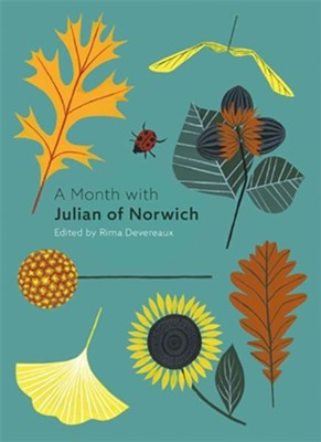 A Month with Julian of Norwich  -     By: Rima Devereaux