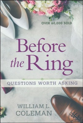 Before the Ring: Questions Worth Asking   -     By: William L. Coleman