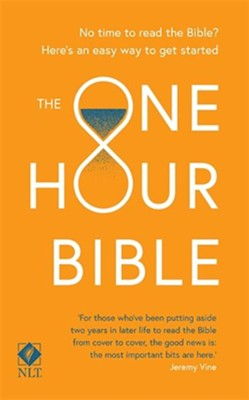 The One Hour Bible: From Adam to Apocalypse  -