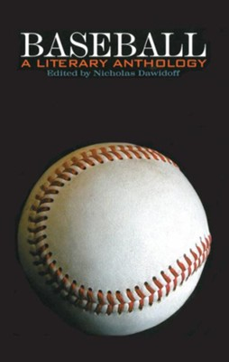Baseball: A Literary Anthology  -     By: Nicholas Dawidoff