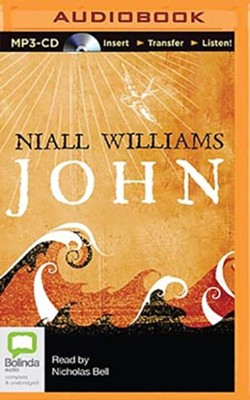 John - unabridged audio book on MP3-CD  -     Narrated By: Nicholas Bell     By: Niall Williams