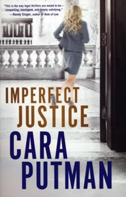Imperfect Justice  -     By: Cara C. Putman