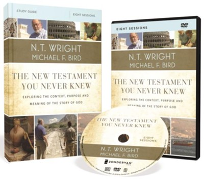 The New Testament You Never Knew--DVD and Study Guide  -     By: N.T. Wright