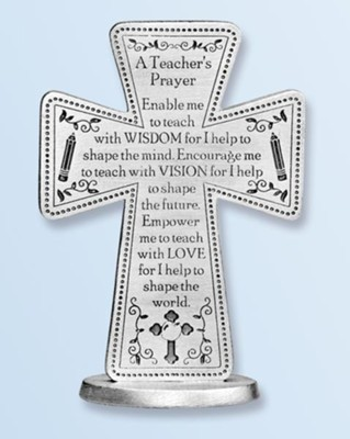 A Teacher's Prayer Standing Cross  -