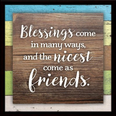 Blessings Come In Many Ways Plaque  -