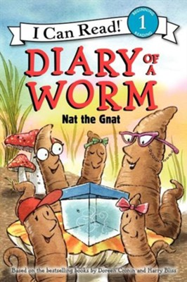 Diary of a Worm: Nat the Gnat  -     By: Doreen Cronin     Illustrated By: Harry Bliss
