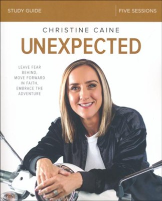 Unexpected Study Guide  -     By: Christine Caine