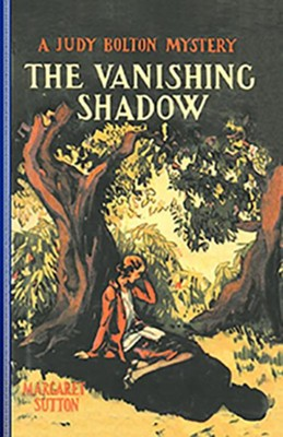 #1: The Vanishing Shadow  -     By: Margaret Sutton