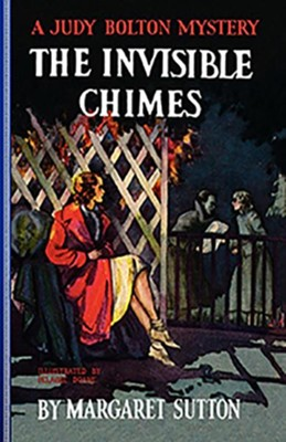 #3: The Invisible Chimes  -     By: Margaret Sutton