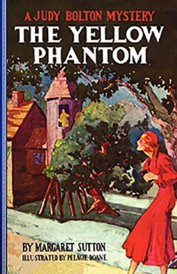 #6: The Yellow Phantom  -     By: Margaret Sutton