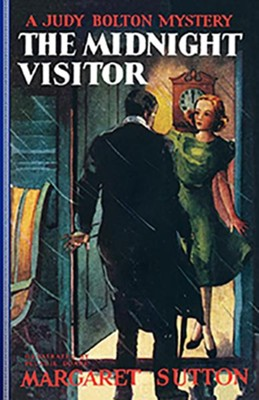 #12: The Midnight Visitor  -     By: Margaret Sutton