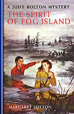 #22: The Spirit of Fog Island  -     By: Margaret Sutton