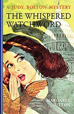 #32: The Whispered Watchword  -     By: Margaret Sutton