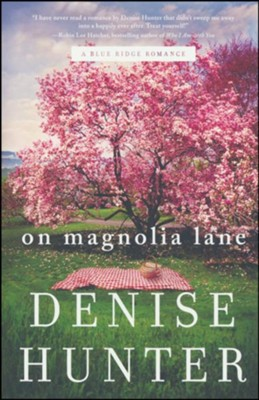 On Magnolia Lane  -     By: Denise Hunter