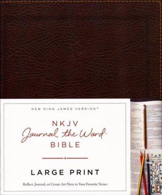NKJV Journal the Word Bible, Large Print, Bonded Leather, Brown, Red Letter Edition  -