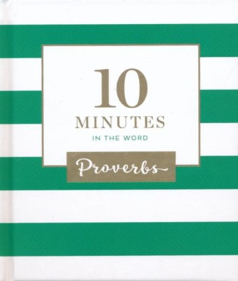 10 Minutes in the Word: Proverbs  -     By: Zondervan