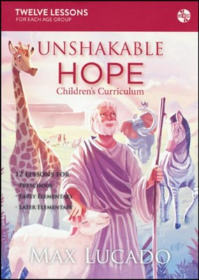 Unshakable Hope Children's Curriculum, CD-ROM   -     By: Max Lucado
