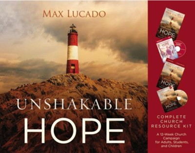 Unshakable Hope Church Campaign Kit: Building Our Lives on the Promises of God  -     By: Max Lucado