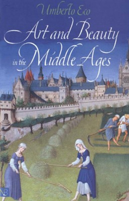 Art & Beauty in the Middle Ages   -