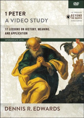 1 Peter, A Video Study  -     By: Dennis R. Edwards