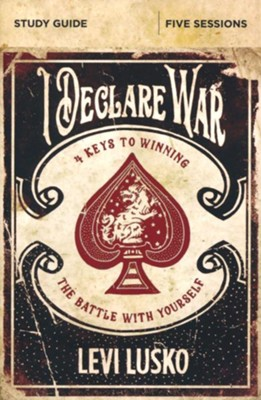 I Declare War Study Guide  -     By: Levi Lusko