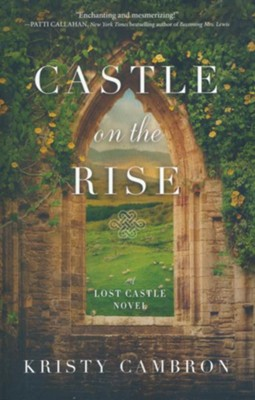 Castle on the Rise  -     By: Kristy Cambron