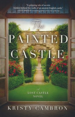 The Painted Castle #3  -     By: Kristy Cambron