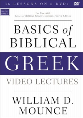 Basics of Biblical Greek Video Lectures  -     By: William D. Mounce