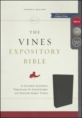 NKJV Vines Expository Bible--bonded leather, black  -     Edited By: Jerry Vines