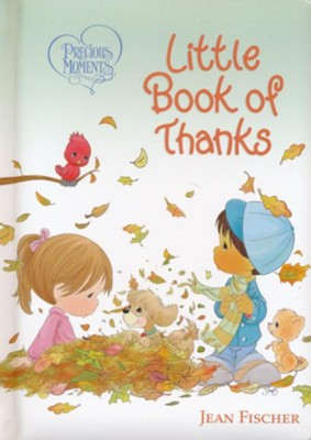 Precious Moments Little Book of Thanks  -     By: Jean Fischer