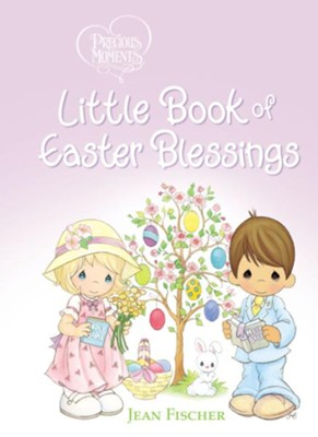 Precious Moments Little Book of Easter Blessings  -