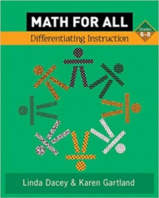 Math for All: Differentiating Instruction, Grade 6-8  -     By: Linda Schulman Dacey, Karen Gartland