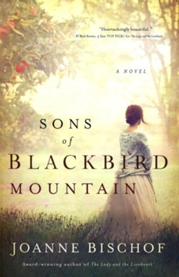 Sons of Blackbird Mountain  -     By: Joanne Bischof