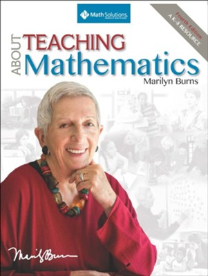 About Teaching Mathematics: A K-8 Resource (4th Edition)  -     By: Marilyn Burns