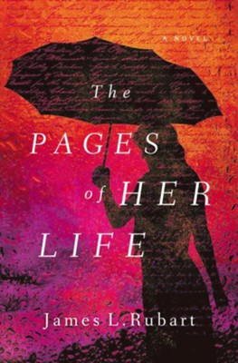 The Pages of Her Life  -     By: James Rubart