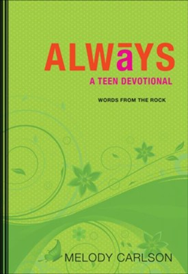 Always: A Teen Devotional - eBook  -     By: Melody Carlson