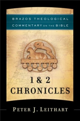 1 & 2 Chronicles (Brazos Theological Commentary on the Bible) - eBook  -     By: Peter J. Leithart