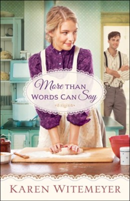 More Than Words Can Say (A Patchwork Family Novel Book #2) - eBook  -     By: Karen Witemeyer