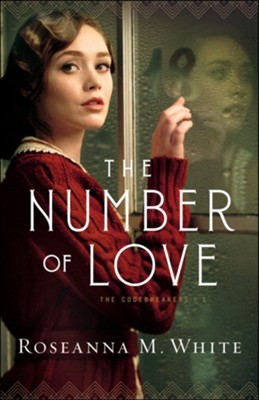 The Number of Love (The Codebreakers Book #1) - eBook  -     By: Roseanna M. White