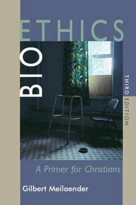 Bioethics: A Primer for Christians, Third Edition - eBook  -     By: Gilbert Meilaender
