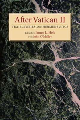 After Vatican II: Trajectories and Hermeneutics - eBook  -     Edited By: James L. Heft, John O'Malley     By: James L. Heft & John O'Malley, eds.