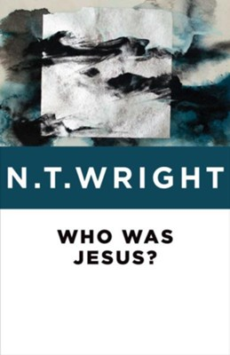 Who Was Jesus? - eBook  -     By: N.T. Wright