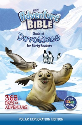 NIrV Adventure Bible Book of Devotions for Early Readers: Polar Exploration Edition: 365 Days of Adventure - eBook  -     By: Zondervan