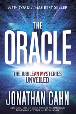 The Oracle: The Jubilean Mysteries Unveiled - eBook   -     By: Jonathan Cahn
