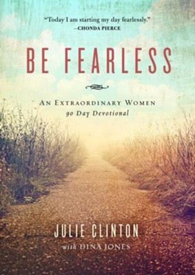 Be Fearless - eBook  -     By: Julie Clinton